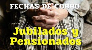 La ANSES informó las fechas de cobro para Jubilados y Pensionados
